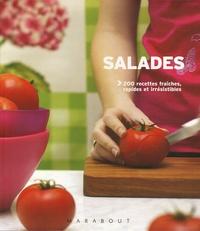 Tim Robinson et Sarah DeNardi - Salades - 200 Recettes fraîches, rapides et étonnantes.