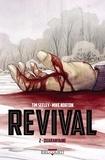 Tim Seeley et Mike Norton - Revival Tome 2 : Quarantaine.