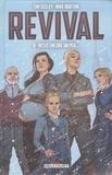 Tim Seeley et Mike Norton - Revival Tome 8 : Reste encore un peu....