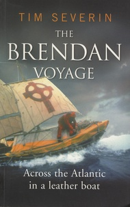 Tim Severin - The Brendan Voyage - Across the Atlantic in a Leather Boat.