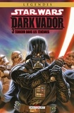 Tim Siedell et Gabriel Guzmán - Star Wars - Dark Vador T03 - Terreur dans les Ténèbres.