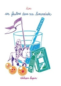 Tim - Un feutre dans ma limonade Tome 2 : .