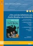 »Tim und das Geheimnis von Knolle Murphy« im Unterricht - Lehrerhandreichung zum Kinderroman von Eoin Colfer (Klassenstufe 3-4, mit Kopiervorlagen).