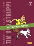 Tim und Struppi. Tim in Amerika Kompaktausgabe 02.