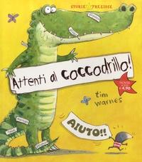 Tim Warnes - Attenti al coccodrillo !.