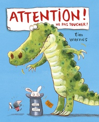 Tim Warnes - Attention ! Ne pas toucher !.
