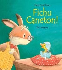 Tim Warnes et Steve Smallman - Fichu caneton !.