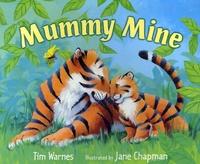 Tim Warnes et Jane Chapman - Mummy Mine.