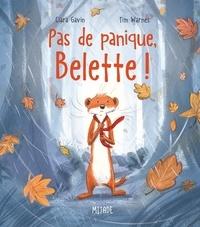 Tim Warnes et Ciara Gavin - Pas de panique, belette !.