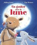 Tim Warnes et Gillian Lobel - Un goûter avec la lune.