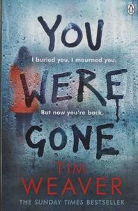 Tim Weaver - You Were Gone.