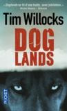 Tim Willocks - Doglands.