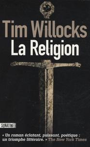 Tim Willocks - La Religion.