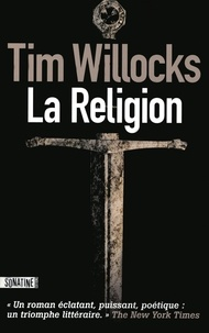 Tim Willocks - La Religion.