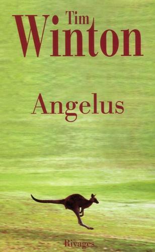 Tim Winton - Angelus.