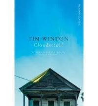 Tim Winton - Cloudstreet.