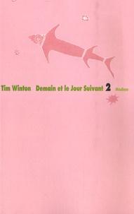Tim Winton - Demain et le Jour Suivant.