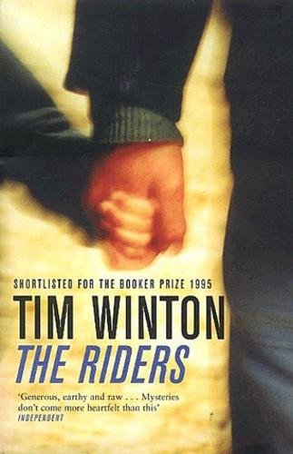 Tim Winton - The Riders.