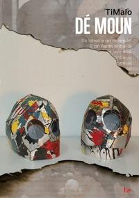 TiMalo - Dé Moun.