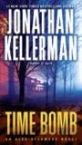 Time Bomb - An Alex Delaware Novel.