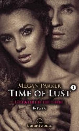 Time of Lust  01 | Gefährliche Liebe - Taschenbuch.