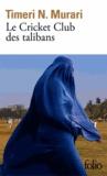 Timeri N. Murari - Le Cricket Club des talibans.
