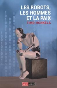 Livre télécharger pda Les robots, les hommes et la paix