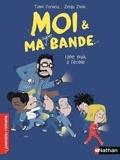 Timo Parvela et Zelda Zonk - Moi & ma super bande Tome 7 : Une nuit à l'école.