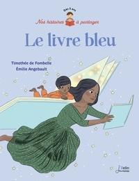 Le livre bleu - Timothée de Fombelle | Showmesound.org
