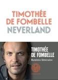 Timothée de Fombelle - Neverland.