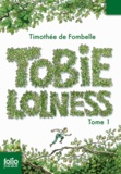 Timothée de Fombelle - Tobie Lolness Tome 1 : La vie suspendue.