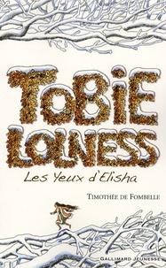 Livres télécharger kindle free Tobie Lolness Tome 2 9782070578931 par Timothée de Fombelle (French Edition) iBook DJVU