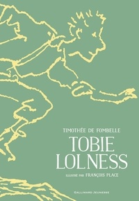Timothée de Fombelle - Tobie Lolness.