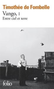 Epub books téléchargement gratuit Vango Tome 1 (French Edition) MOBI 9782070793549 par Timothée de Fombelle