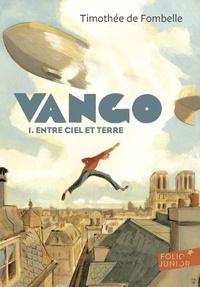 Timothée de Fombelle - Vango Tome 1 : Entre ciel et terre.