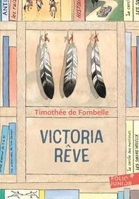Timothée de Fombelle - Victoria rêve.