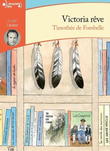 Timothée de Fombelle - Victoria rêve. 1 CD audio MP3
