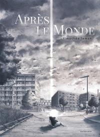 Timothée Leman - Après le monde.