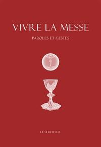 Vivre la messe - Paroles et gestes.pdf