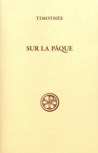 Timothée - Sur la Pâque.