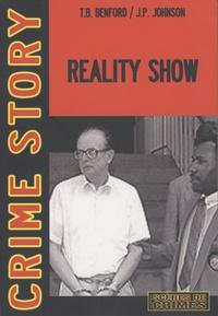 Timothy B. Bennford et James P. Johnson - Reality Show.
