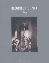 Timothy Baum et François Buot - Georges Hugnet - Collages.
