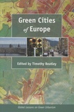 Timothy Beatley - Green Cities of Europe - Global Lessons on Green Urbanism.