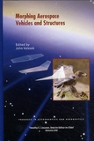 Timothy-C Lieuwen et John Valasek - Morphing Aerospace Vehicles and Structures - Volume 20, Progress in Astronautics and Aeronautics.