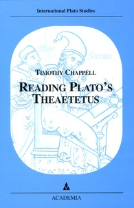 Timothy Chappell - Reading Plato's Thaetetus.