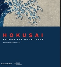 Timothy Clark - Hokusai Beyond the Great Wave.