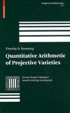 Timothy D. Browning - Quantitative Arithmetic of Projective Varieties.