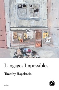 Timothy Hagelstein - Langages impossibles.