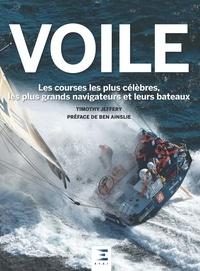 Timothy Jeffery - Voile - Les courses les plus célèbres, les plus grands navigateurs et leurs bateaux.