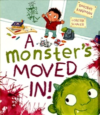 Timothy Knapman et Loretta Schauer - A Monster's Moved in!.
